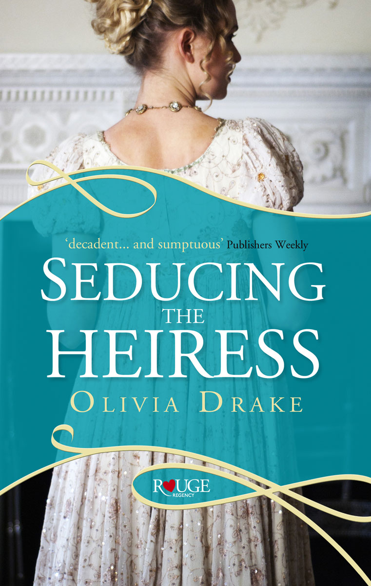 Seducing the Heiress: A Rouge Regency Romance seducing the duchess
