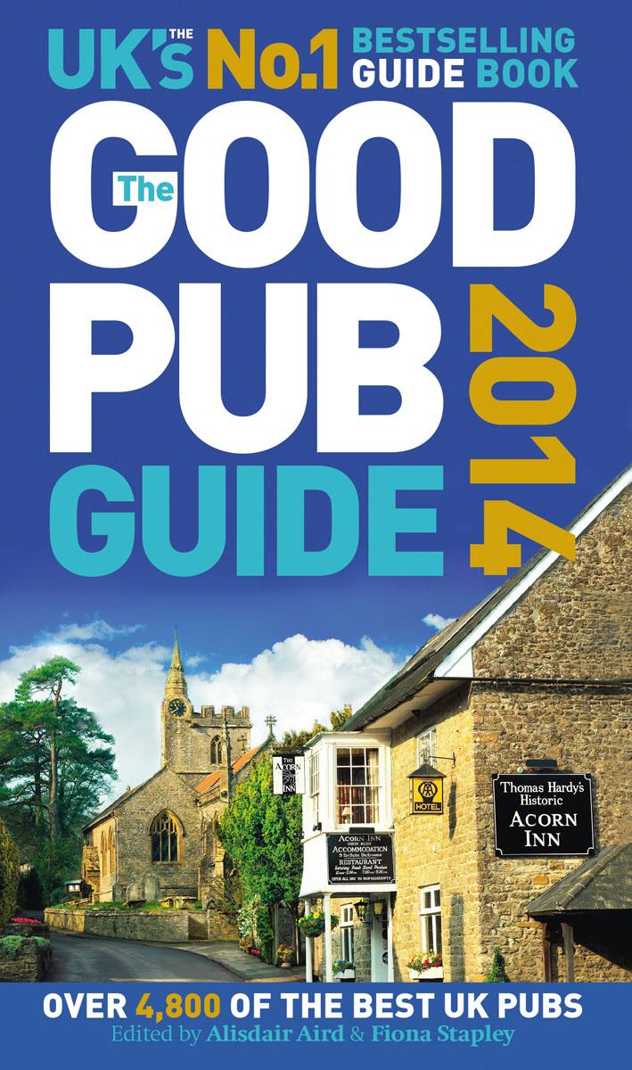 The Good Pub Guide 2014 the good pub guide 2013