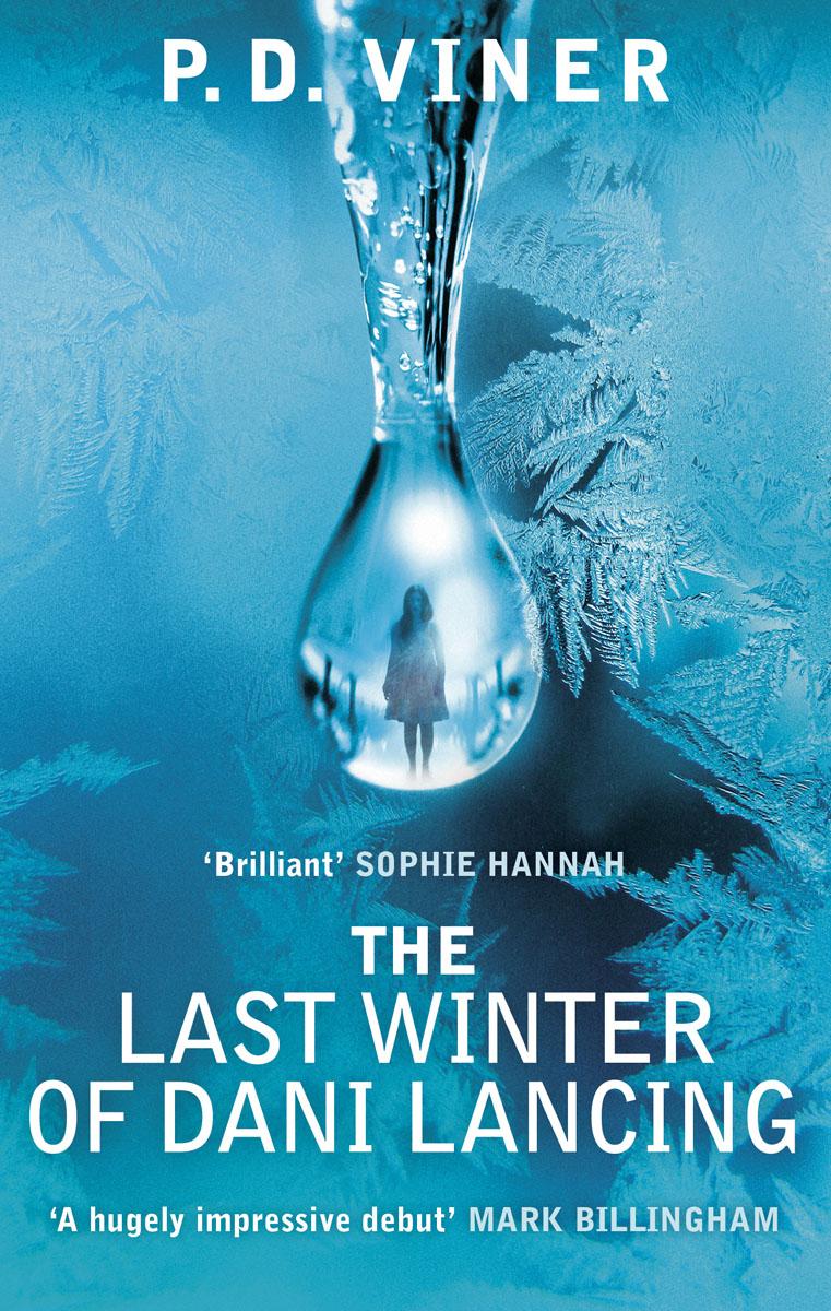 The Last Winter of Dani Lancing her last whisper