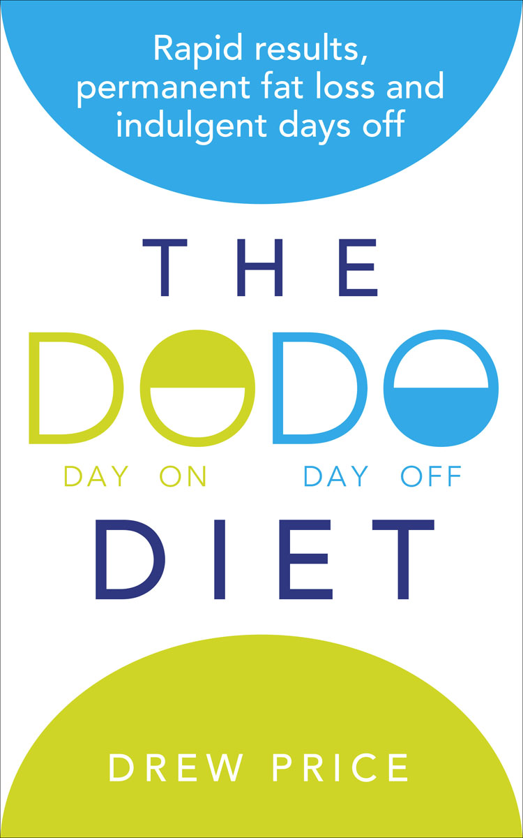 The DODO Diet the 2 day diet the original bestselling 5 2 diet