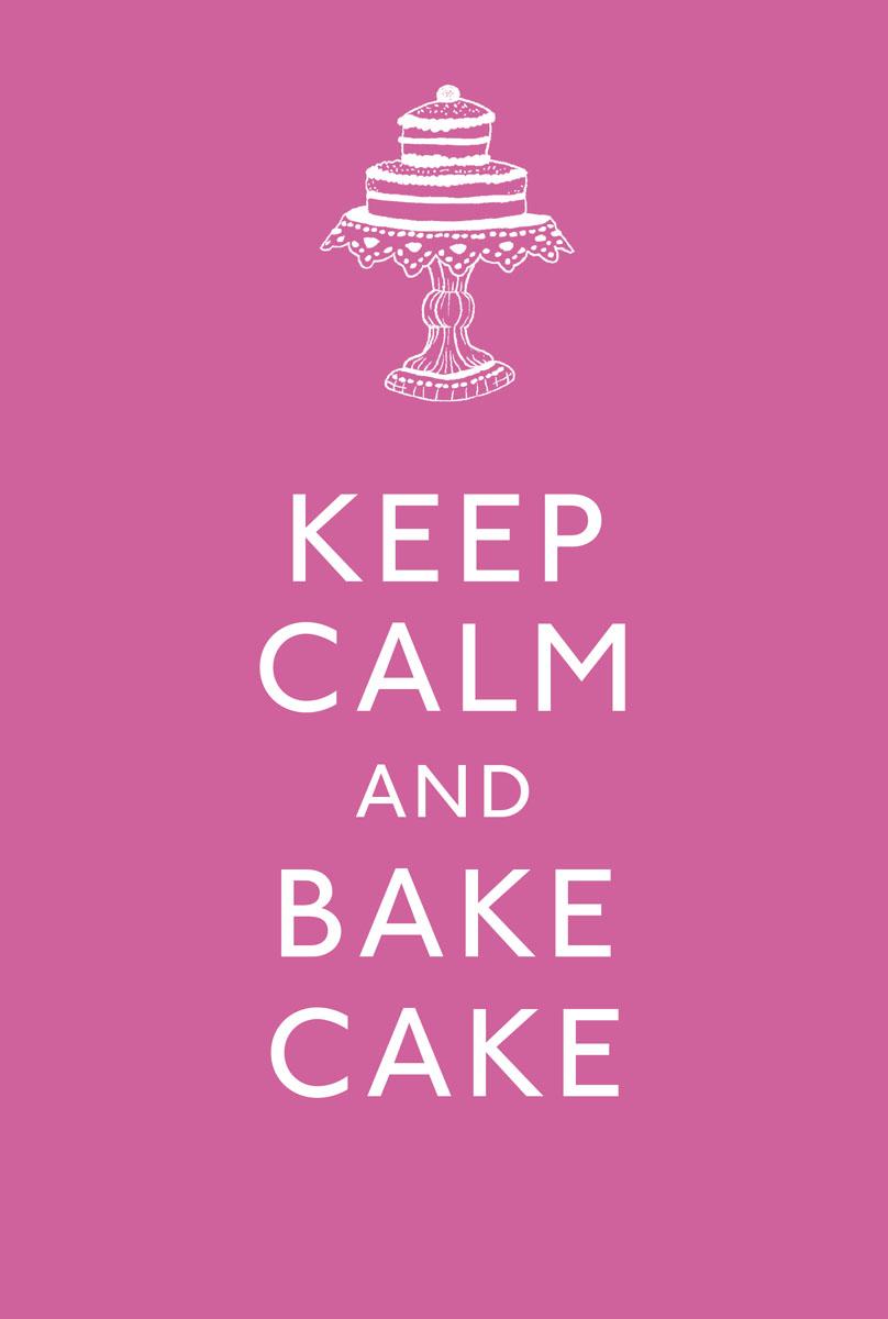 Keep Calm and Bake Cake christian humbs bake to impress
