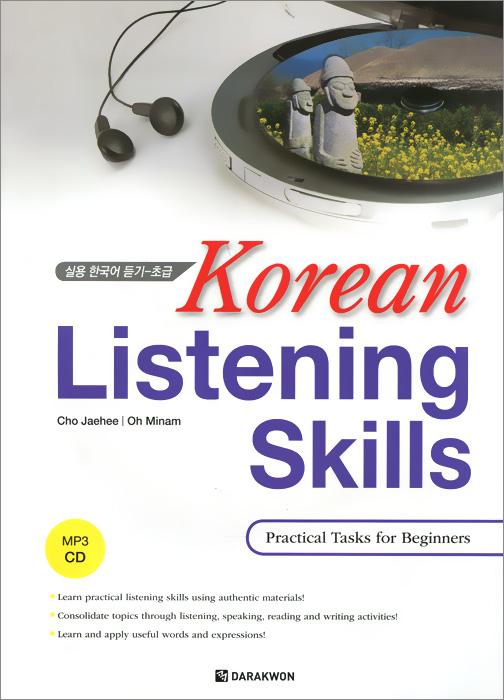 Korean Listening Skills: Practical Tasks for Beginners roshanak nouralian learning based readiness and speaking ability of efl learners