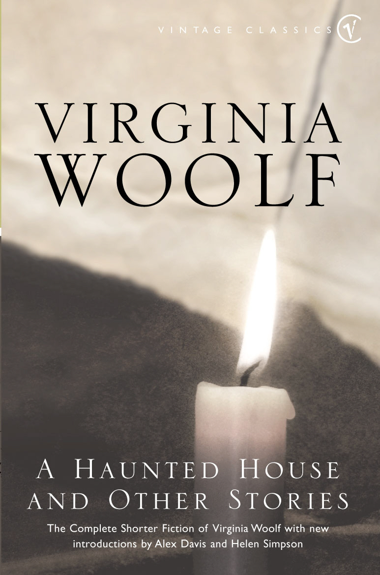 the modern ghost story in a haunted house a short story by virginia woolf