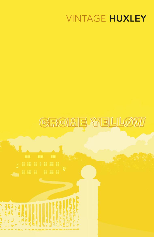 Crome Yellow huxley aldous crome yellow
