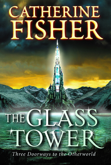 The Glass Tower: Three Doors To The Otherworld the glass bead game
