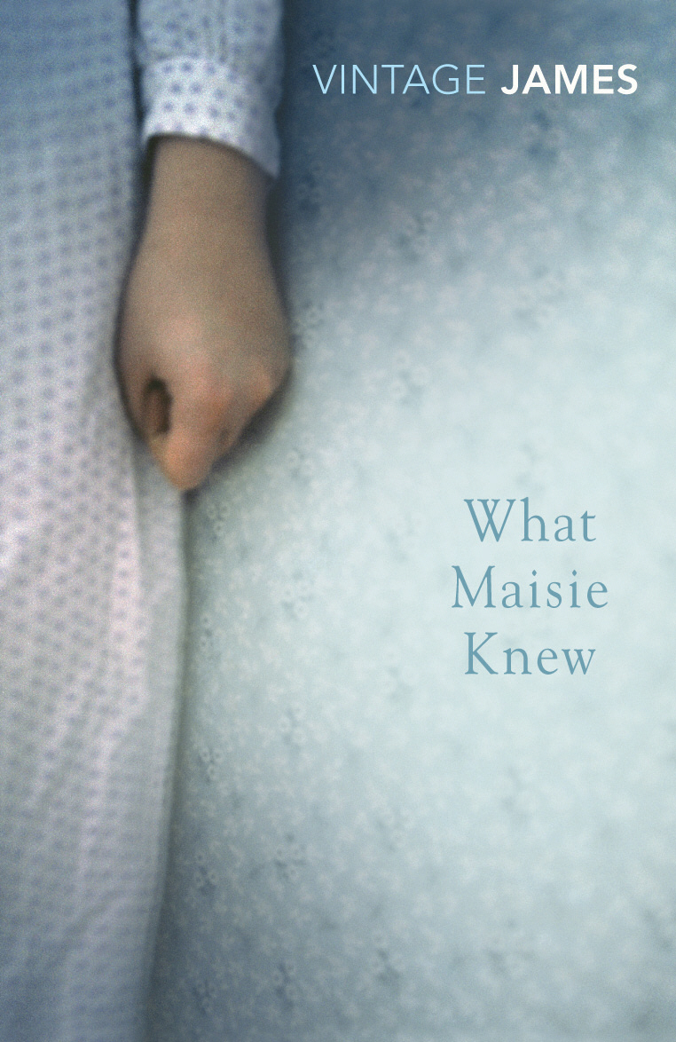 What Maisie Knew if your wife only knew