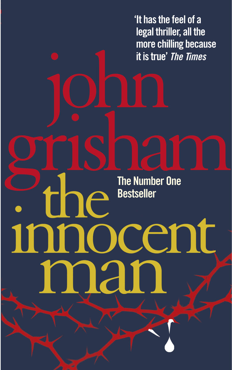 The Innocent Man how to murder the man of your dreams