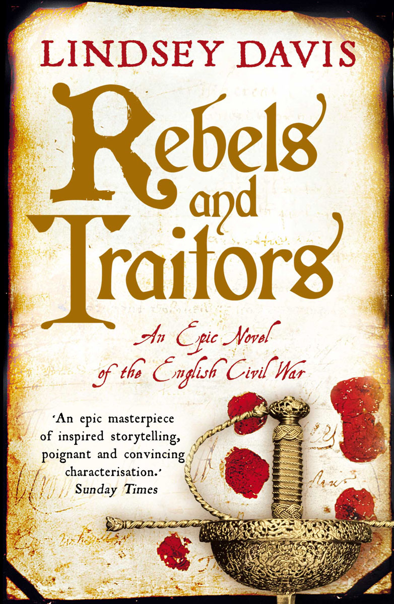 Rebels and Traitors the history of england volume 3 civil war