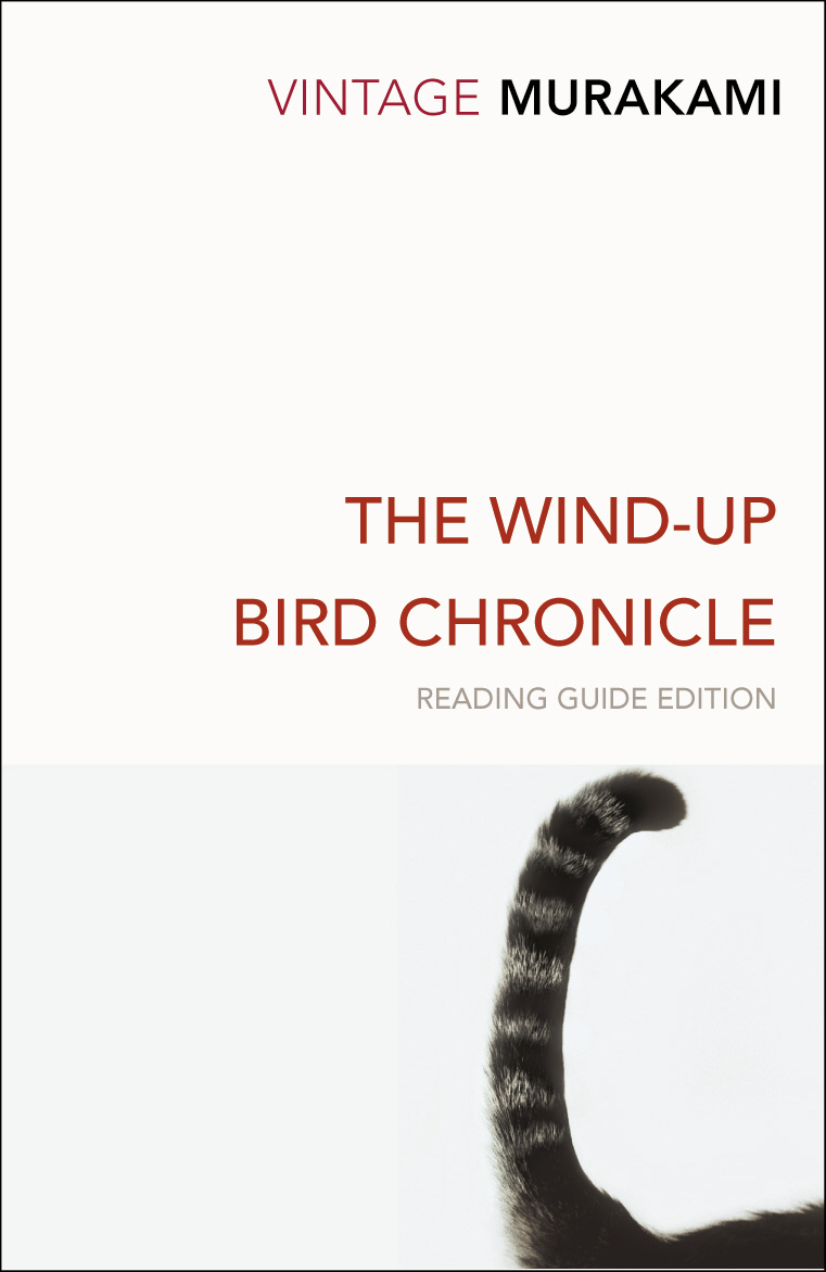 The Wind-Up Bird Chronicle fucked up fucked up the chemistry of common life
