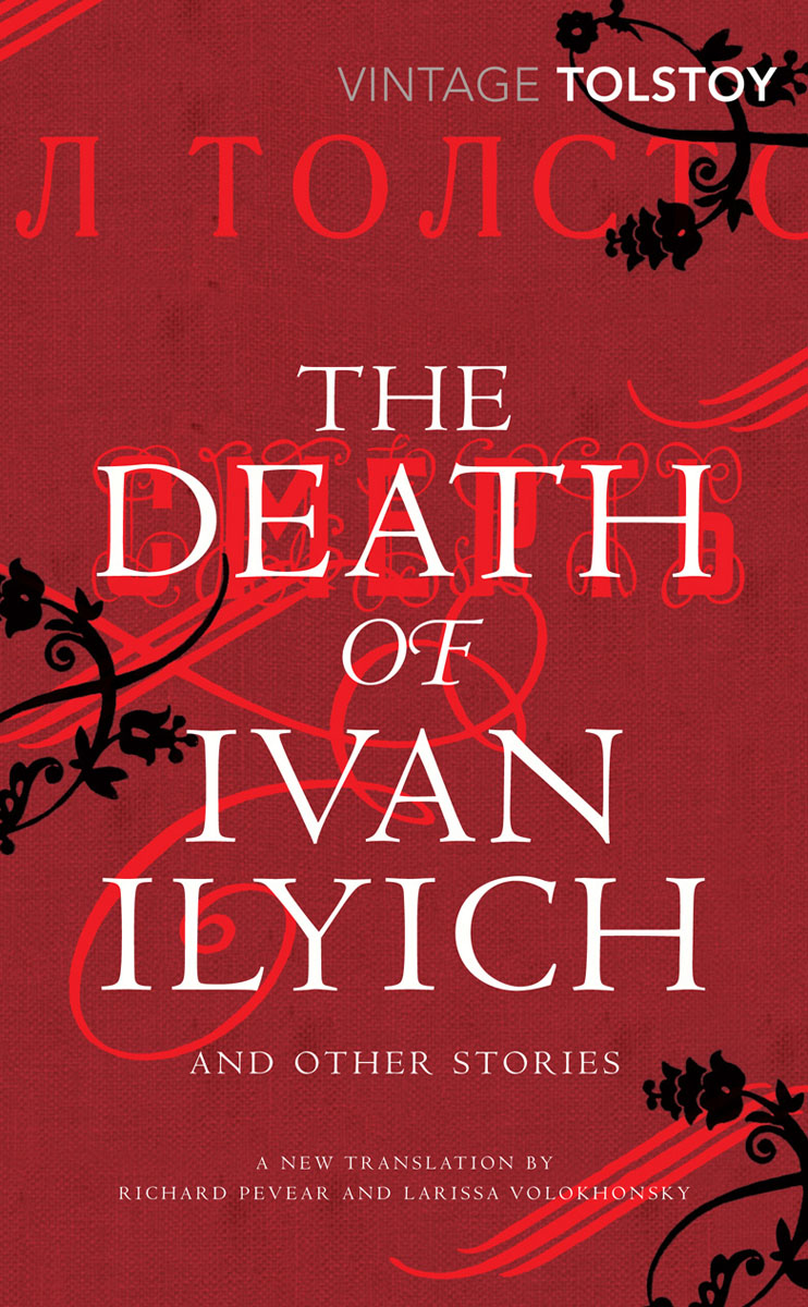 The Death of Ivan Ilyich and Other Stories александр пушкин the tales of the late ivan petrovich belkin повести белкина
