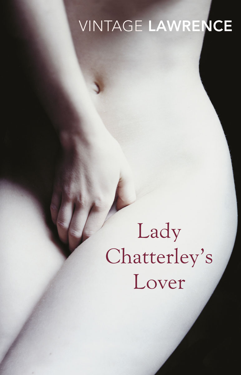 Lady Chatterley's Lover the love affair of an english lord