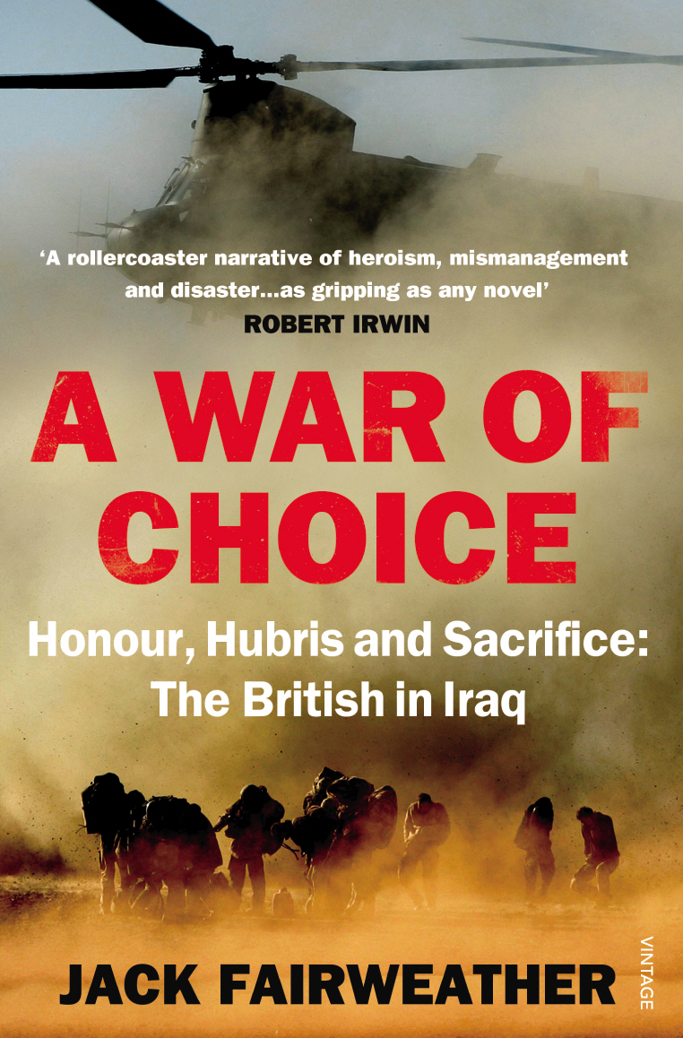 A War of Choice: Honour, Hubris and Sacrifice insurgent