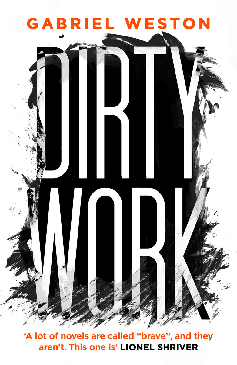 Dirty Work down and dirty