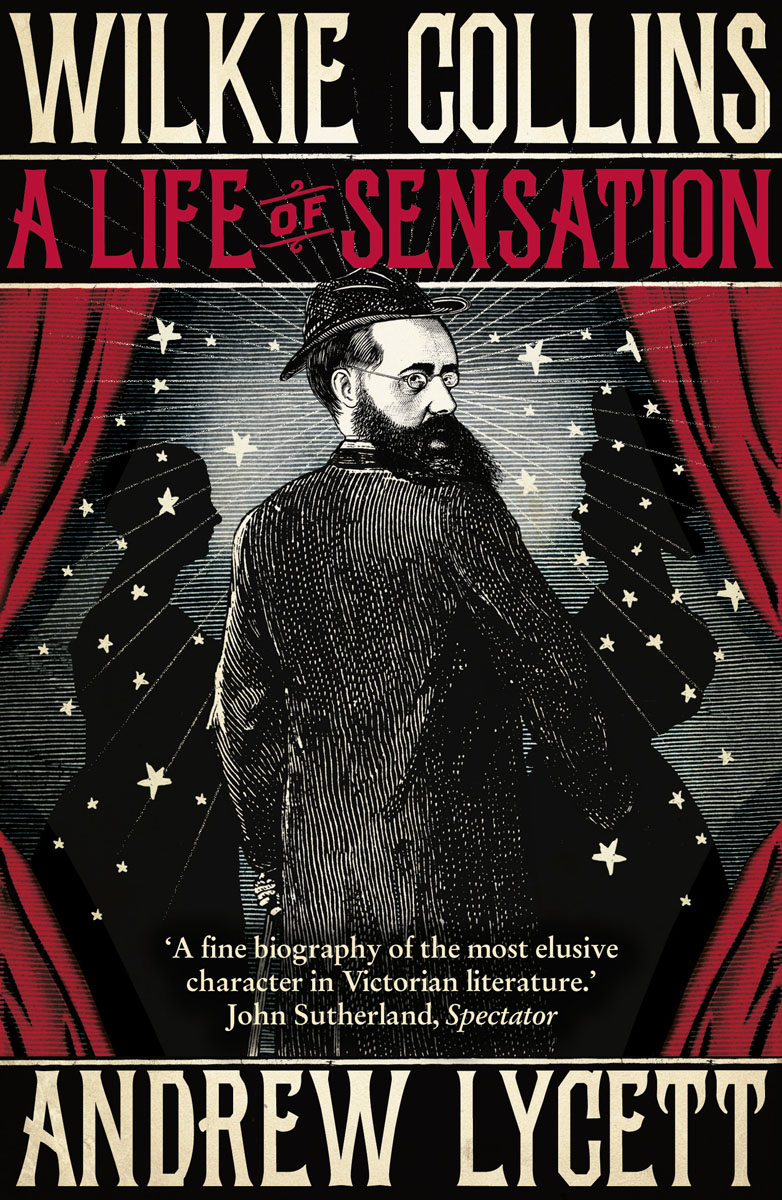 Wilkie Collins: A Life of Sensation victorian america and the civil war