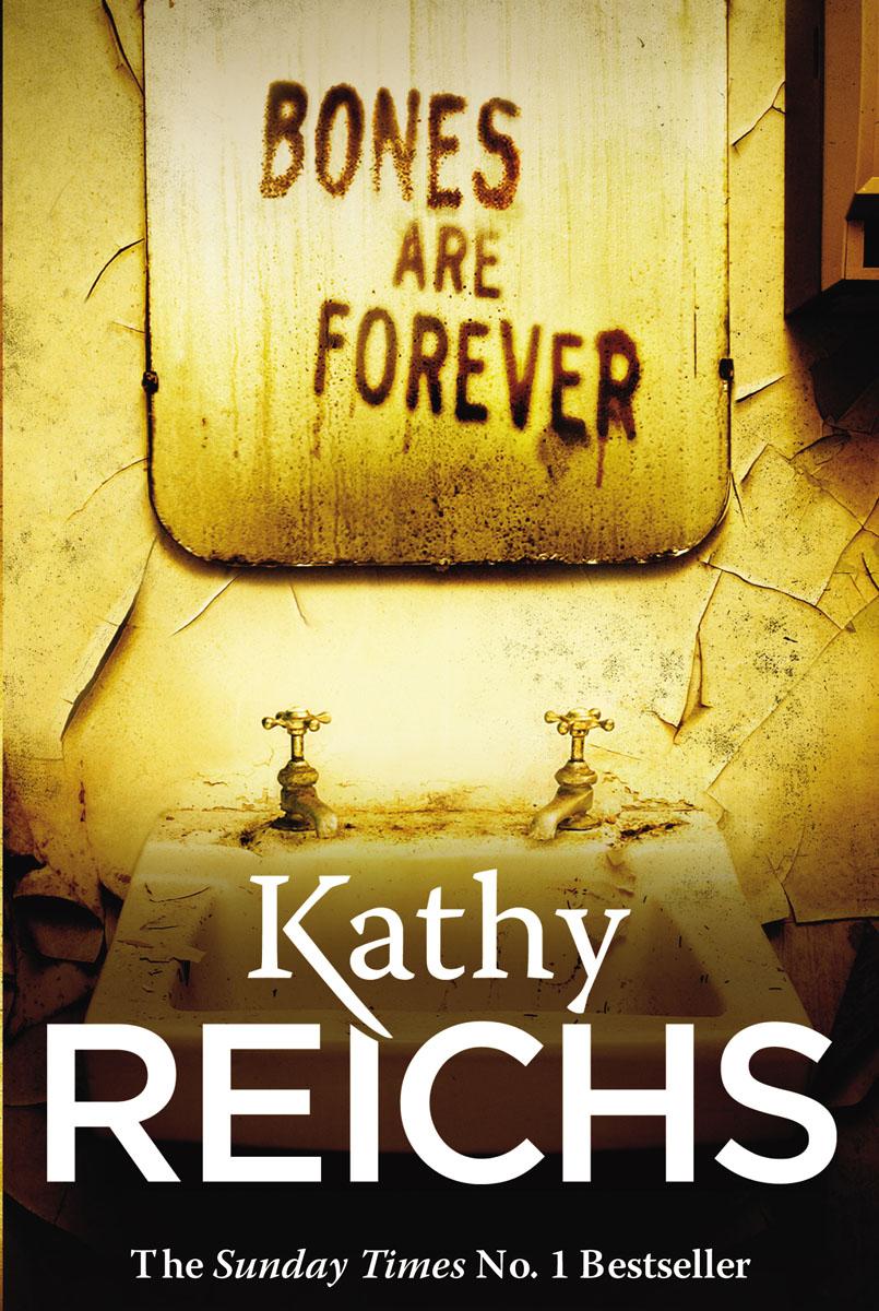 Bones Are Forever reichs kathy cross bones