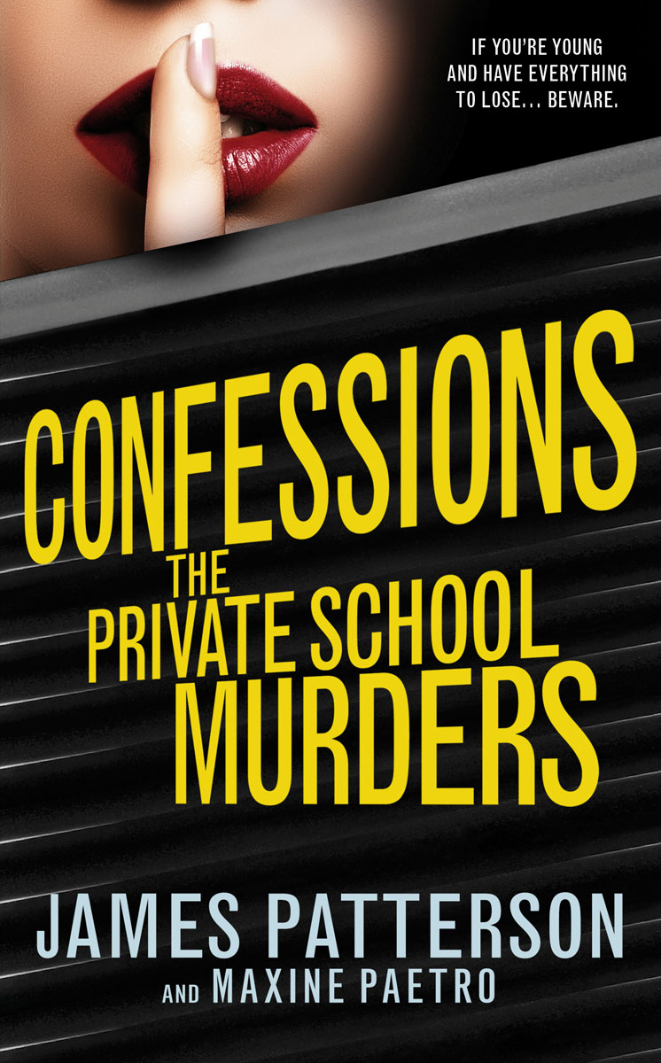 Confessions: The Private School Murders confessions of a young novelist