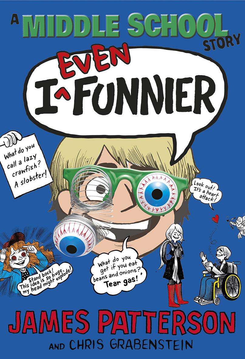 I Even Funnier: A Middle School Story маргарита альбедиль индия беспредельная мудрость