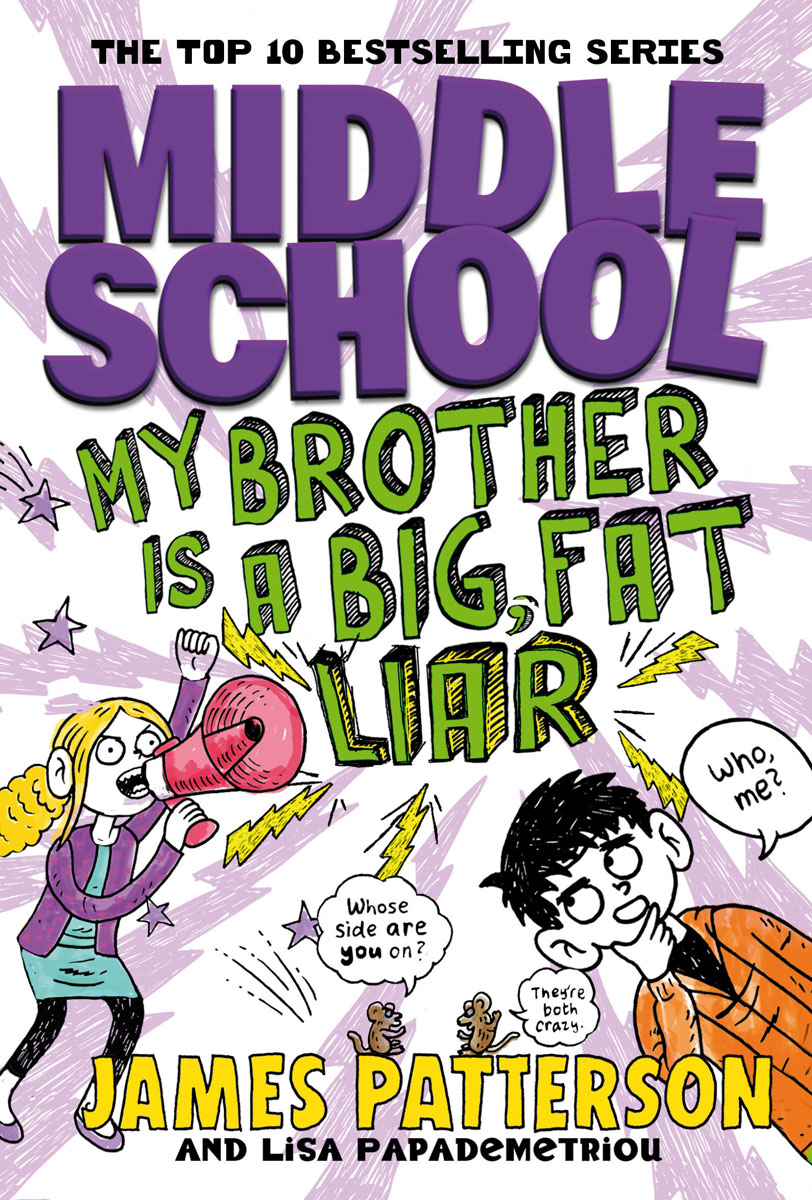 Middle School: My Brother Is a Big, Fat Liar брюки милитари brother in mind g039