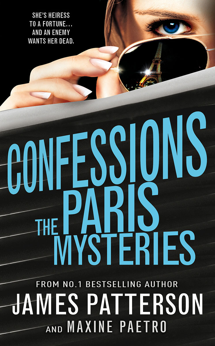 Confessions: The Paris Mysteries patterson j paetro m confessions the murder of an angel
