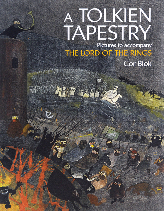 A Tolkien Tapestry: Pictures to Accompany the Lord of the Rings