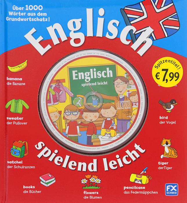 Englisch spielend leicht (+ CD)