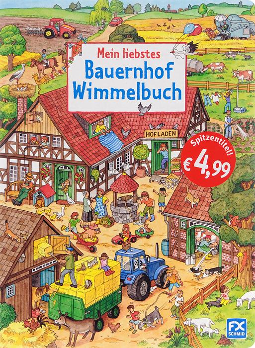 Mein liebstes: Bauernhof-Wimmelbuch mein liebstes wimmelbuch marchen