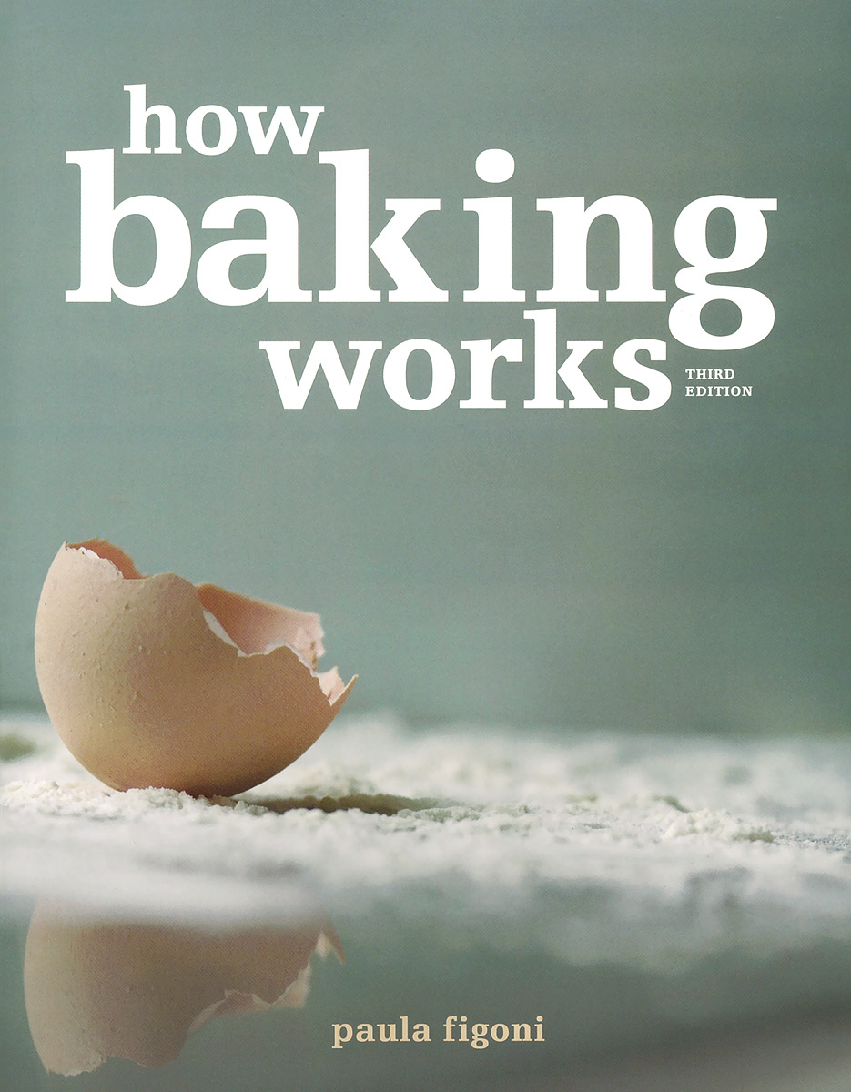 How Baking Works: Exploring the Fundamentals of Baking Science exploring of computer fundamentals and office automation