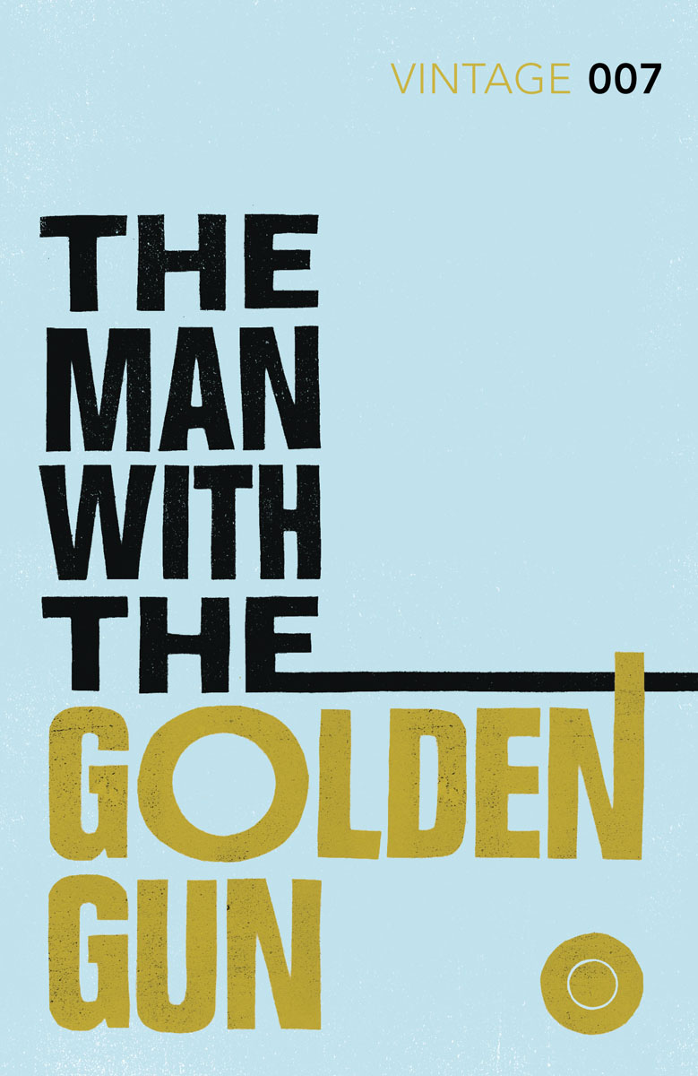 The Man with the Golden Gun the lonely polygamist – a novel
