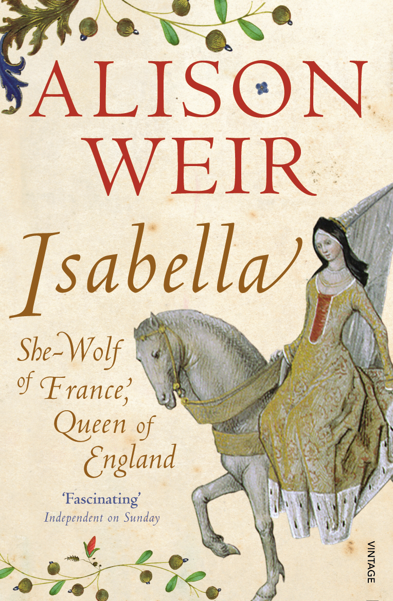 Isabella: She-Wolf of France, Queen of England the history of england volume 3 civil war