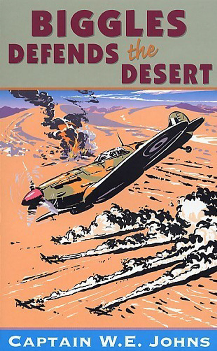 Biggles Defends the Desert desert and the blade