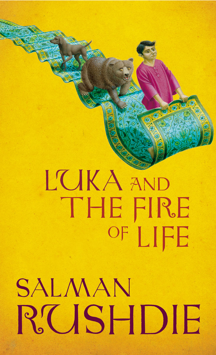 Luka and the Fire of Life rushdie salman haroun and luka