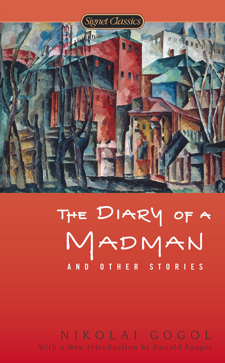 Diary of a Madman and Other Stories ac inman the inman diary – a public & private confession 2 v set