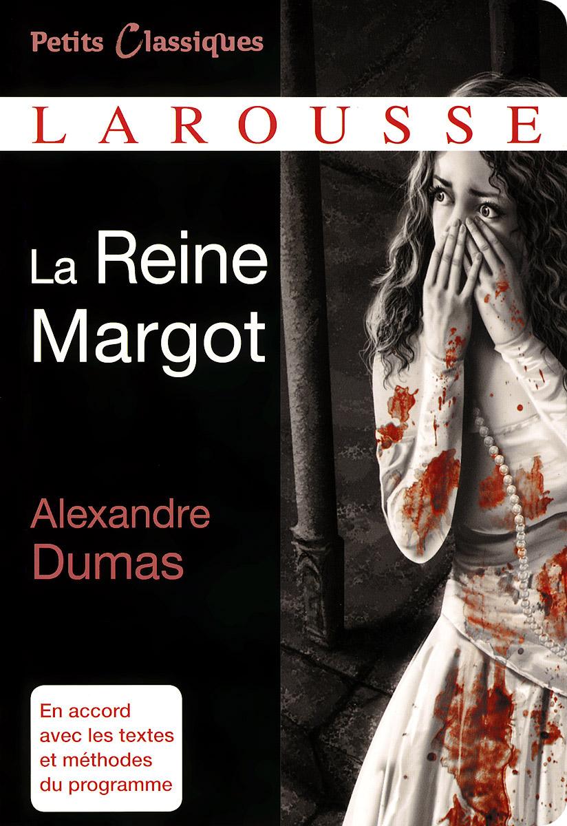 La Reine Margot: Extraits dumas a henri iii et sa cour