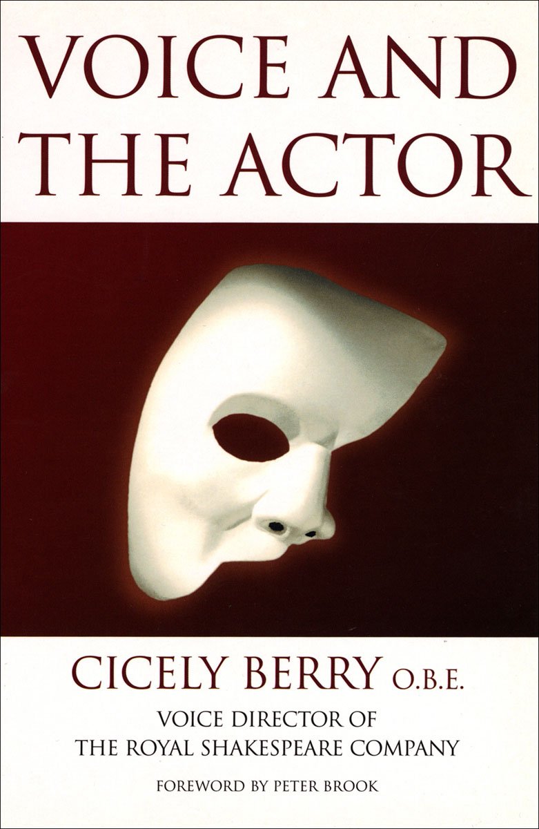 Voice And The Actor the plural actor
