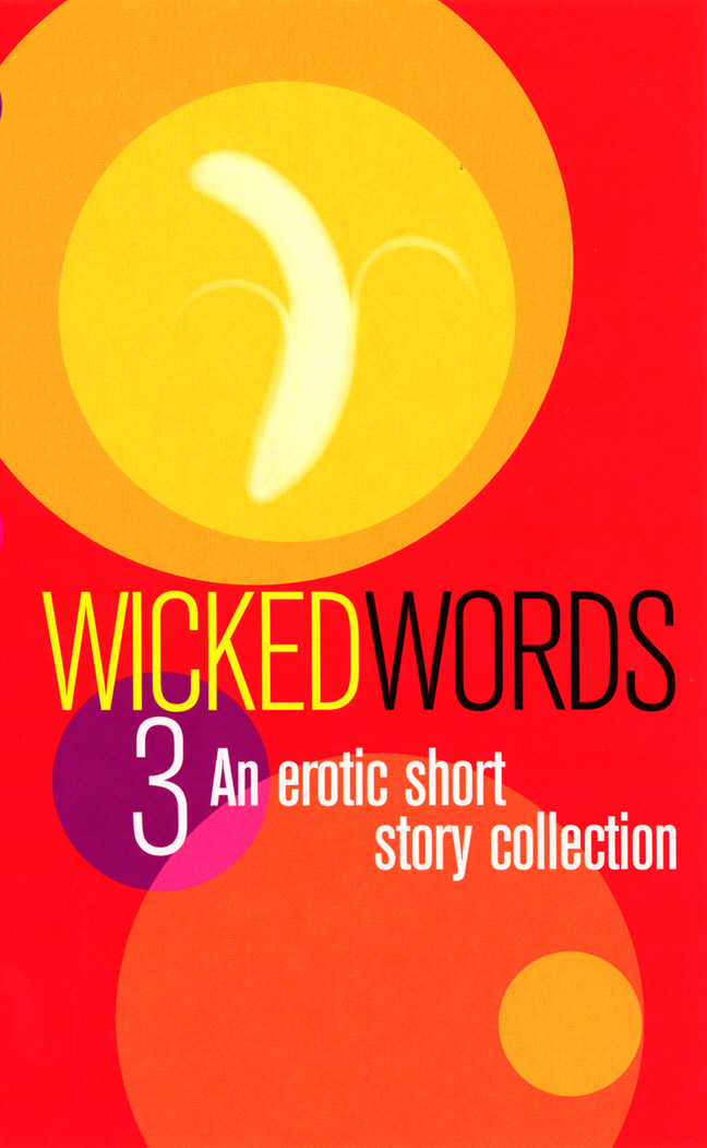 Wicked Words 3 the best short stories