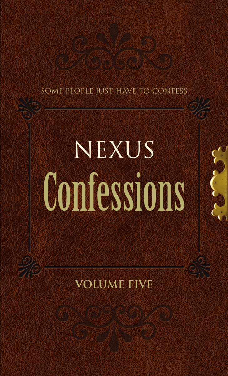 Nexus Confessions: Volume Five the identity of the i of the confessions of jeremiah