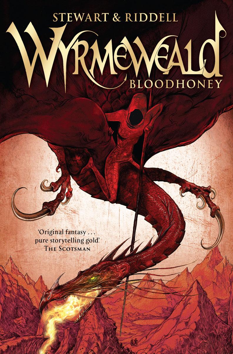 Wyrmeweald: Bloodhoney newman john kent west and the weald