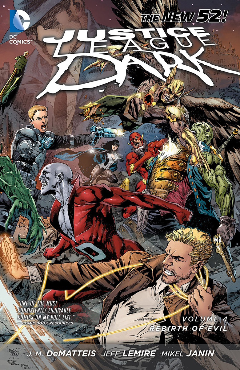 Justice League Dark: Volume 4: Rebirth of Evil alan moore kevin o neill the league of extraordinary gentlemen volume 2