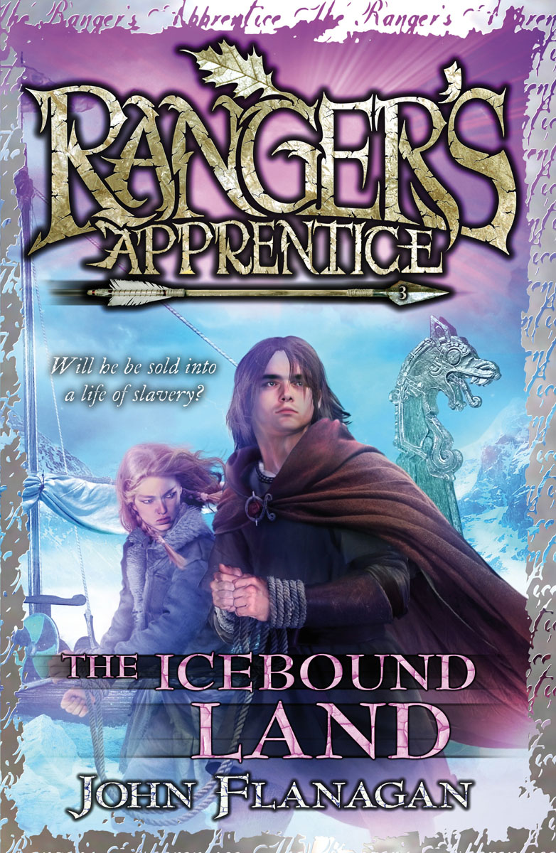 Ranger's Apprentice 3: The Icebound Land where have you been