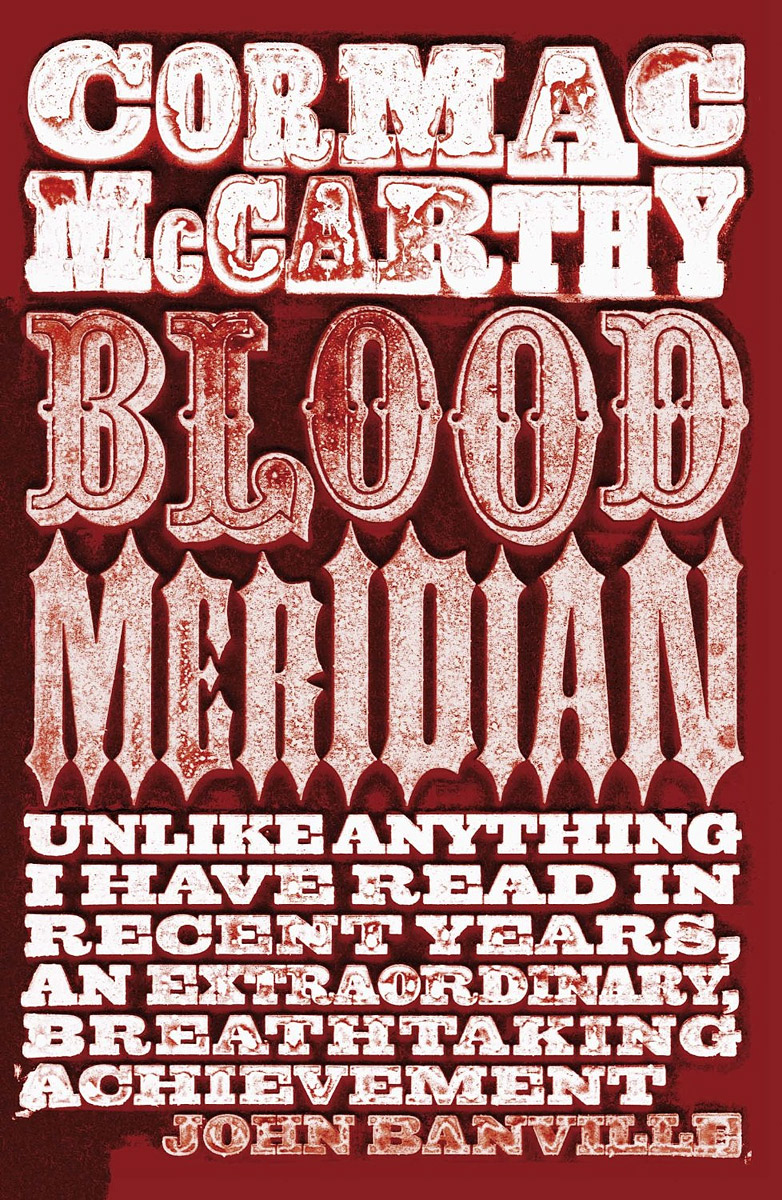 Blood Meridian the lonely polygamist – a novel