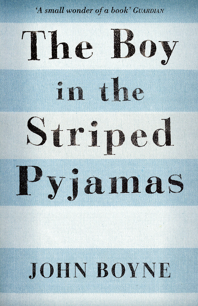 The Boy in the Striped Pyjamas about a boy