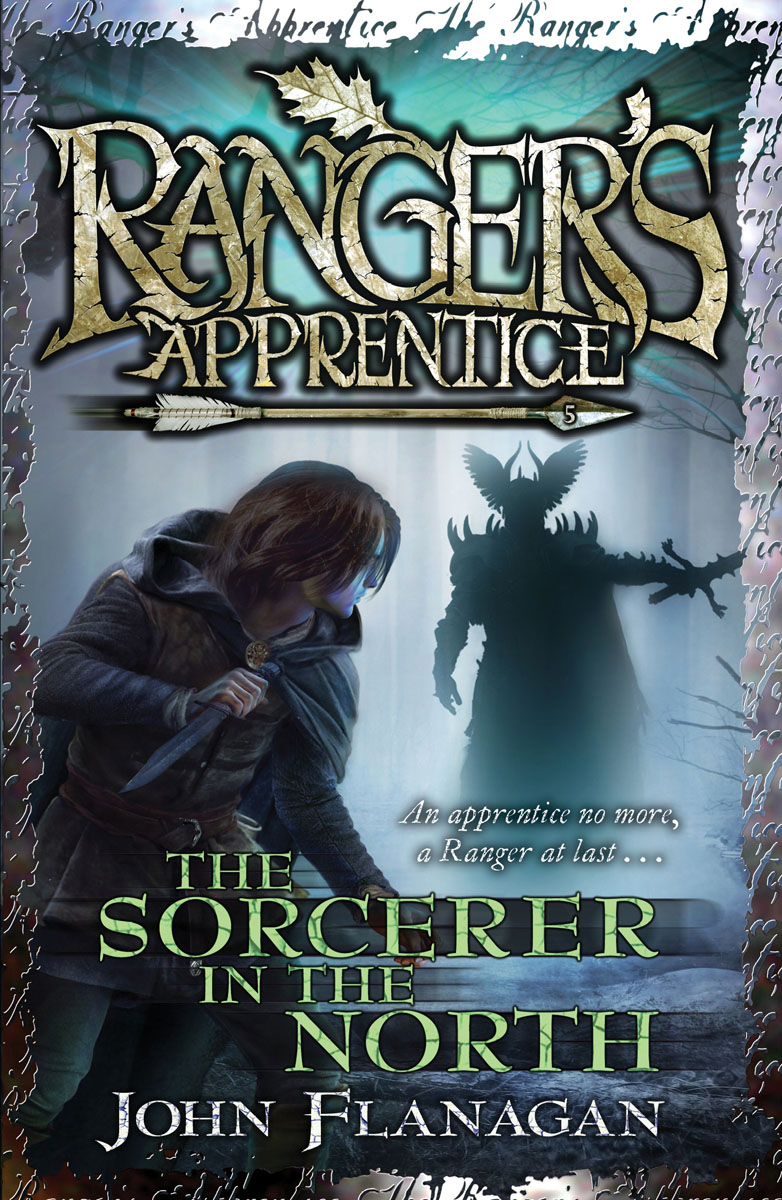 Ranger's Apprentice 5: The Sorcerer in the North sorcerer to the crown
