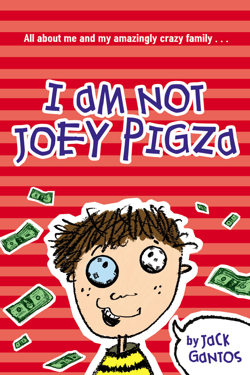 I Am Not Joey Pigza i am not going to get up today