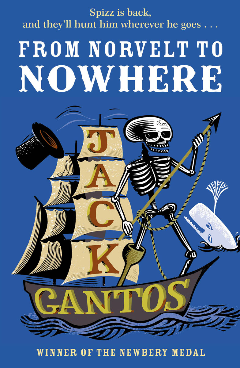 From Norvelt to Nowhere gantos jack from norvelt to nowhere