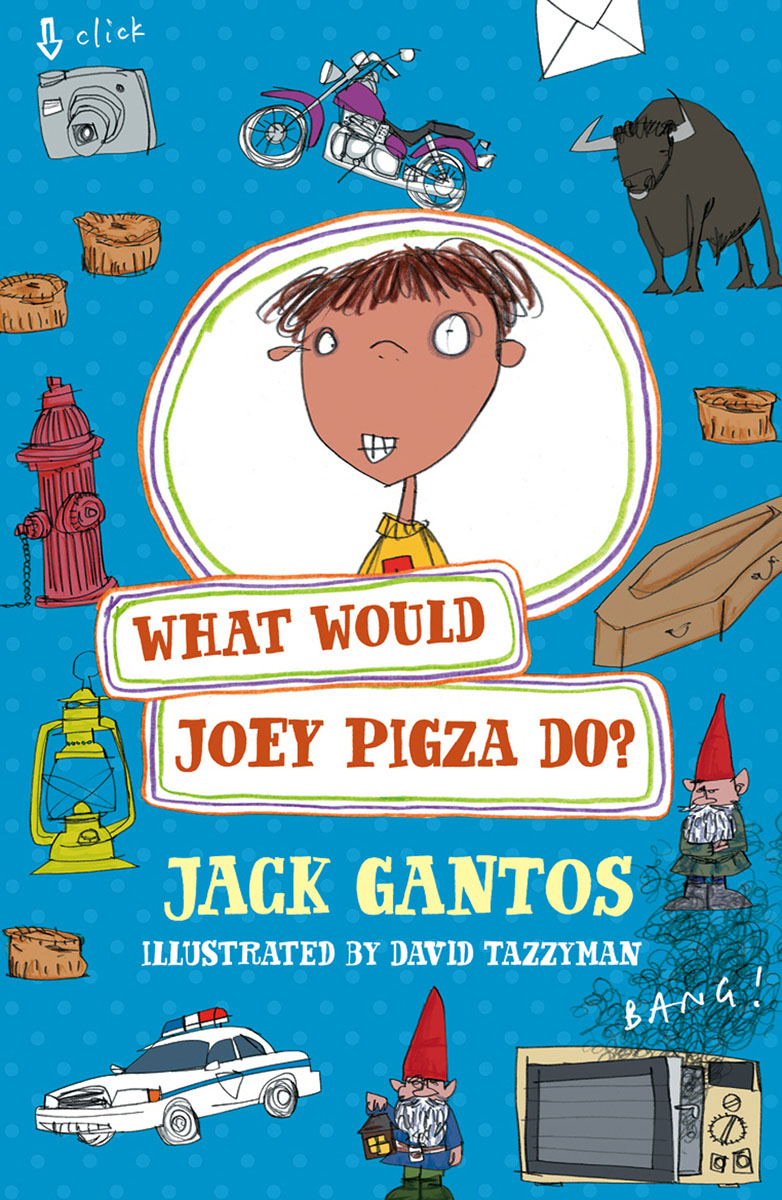 What Would Joey Pigza Do? after you