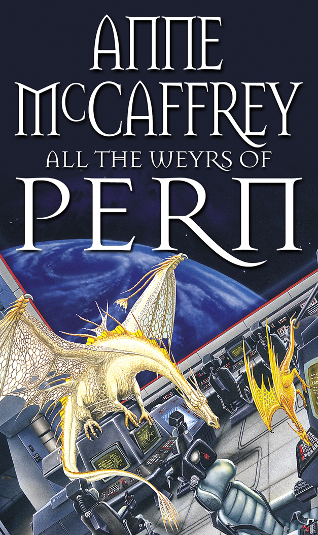 All The Weyrs Of Pern the dragonriders of pern