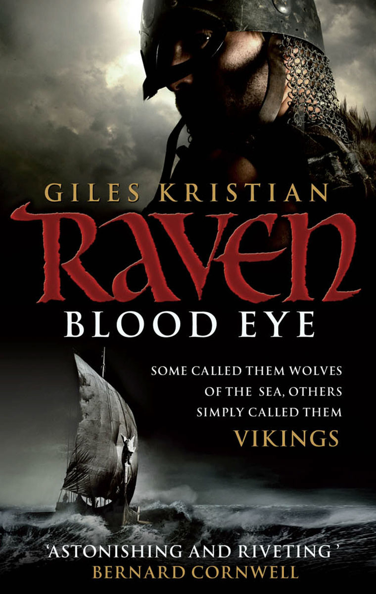 Raven: Blood Eye (Raven 1) the raven and the rose
