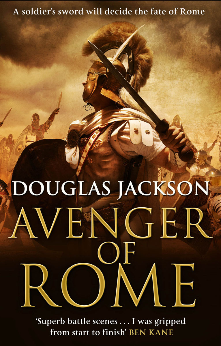 Avenger of Rome ancient rome the rise and fall of an empire