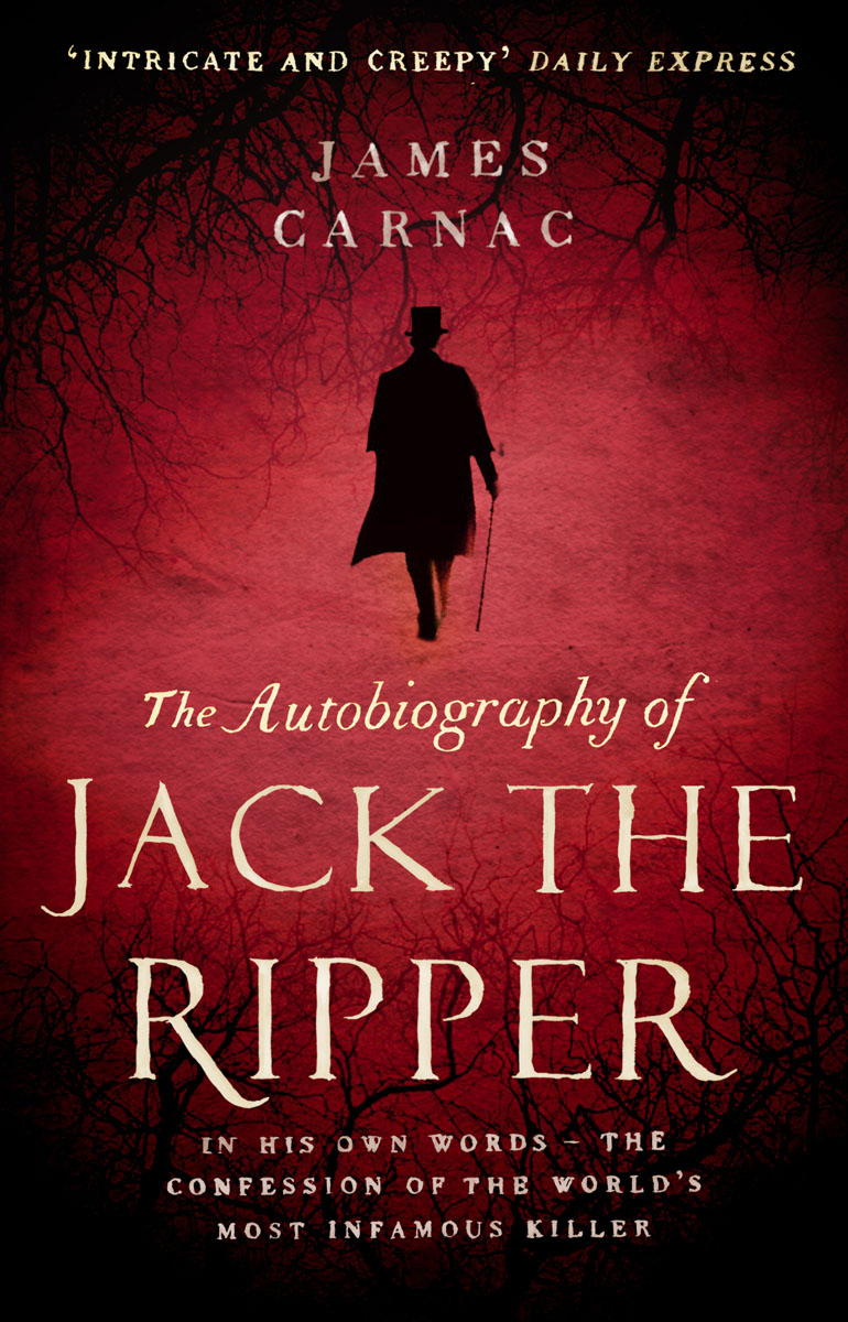The Autobiography of Jack the Ripper the autobiography of fidel castro