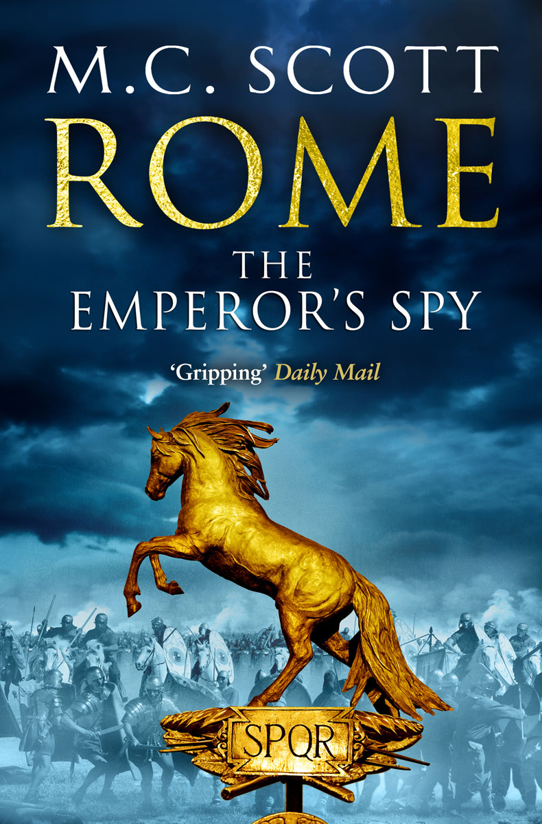 Rome: The Emperor's Spy the history of rome